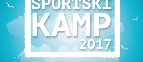 Ljetni sportski kamp 2017. – početak 03. srpnja!